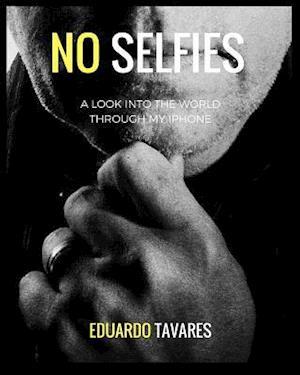 Bog, paperback No Selfies af Eduardo Tavares