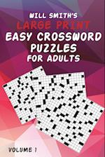 Will Smith Large Print Easy Crossword Puzzles for Adults - Volume 1