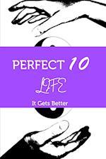 Perfect 10 Life