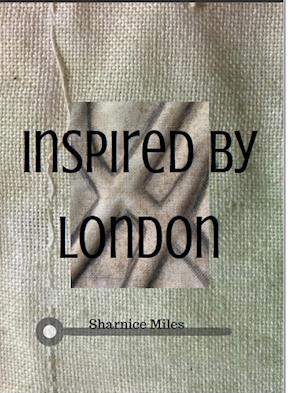 Bog, hardback Inspired by London af Sharnice Miles