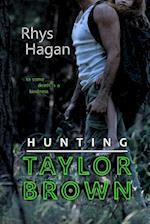 Hunting Taylor Brown af Rhys Hagan
