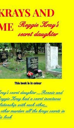 Krays and Me the Secret Daughter af Kray Publishers U. S.