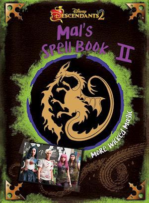 Bog, hardback Descendants 2 Mal's Book af Disney Book Group