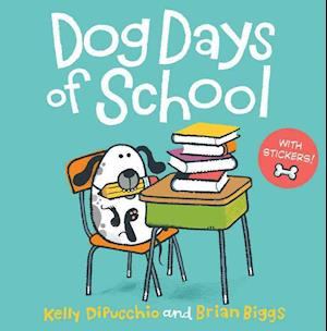 Bog, paperback Dog Days of School [8x8 with Stickers] af Kelly DiPucchio