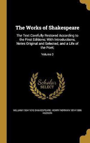 Bog, hardback The Works of Shakespeare af William 1564-1616 Shakespeare, Henry Norman 1814-1886 Hudson