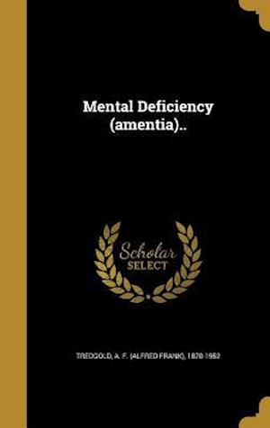 Bog, hardback Mental Deficiency (Amentia)..