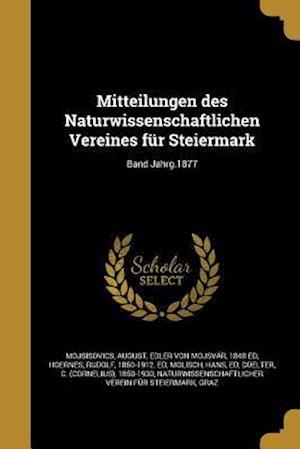 Bog, paperback Mitteilungen Des Naturwissenschaftlichen Vereines Fur Steiermark; Band Jahrg.1877