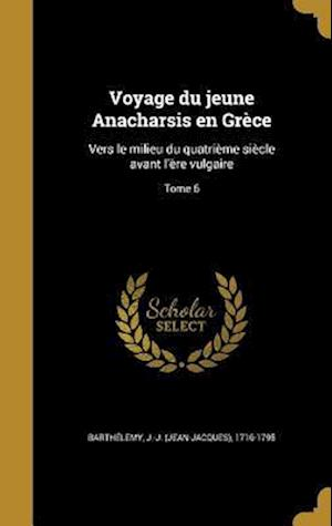 Bog, hardback Voyage Du Jeune Anacharsis En Grece
