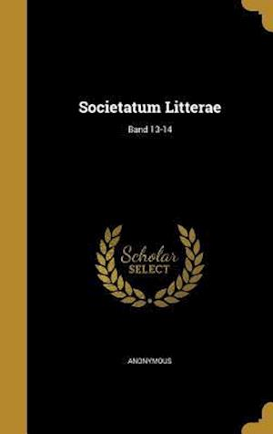Bog, hardback Societatum Litterae; Band 13-14