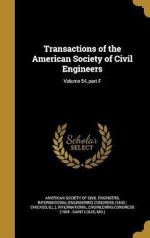 Bog, hardback Transactions of the American Society of Civil Engineers; Volume 54, Part F
