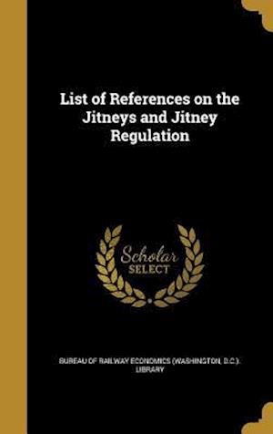 Bog, hardback List of References on the Jitneys and Jitney Regulation
