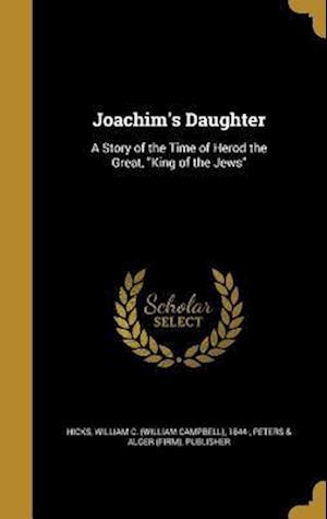 Bog, hardback Joachim's Daughter