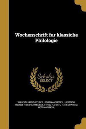Bog, paperback Wochenschrift Fu R Klassiche Philologie