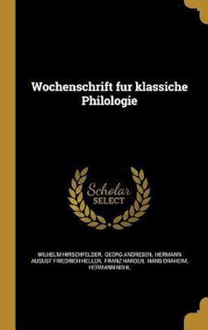 Bog, hardback Wochenschrift Fu R Klassiche Philologie