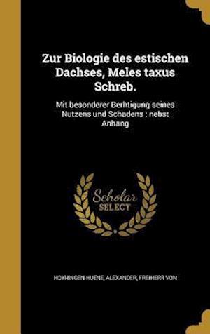Bog, hardback Zur Biologie Des Estischen Dachses, Meles Taxus Schreb.