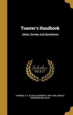 Bog, hardback Toaster's Handbook af Harold Workman Williams