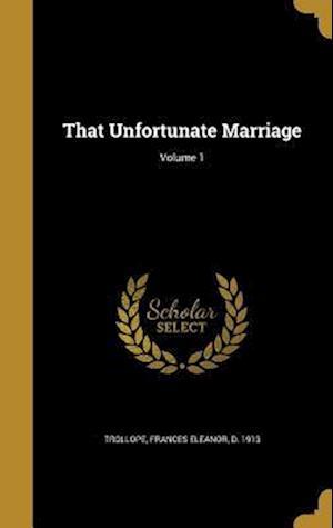 Bog, hardback That Unfortunate Marriage; Volume 1