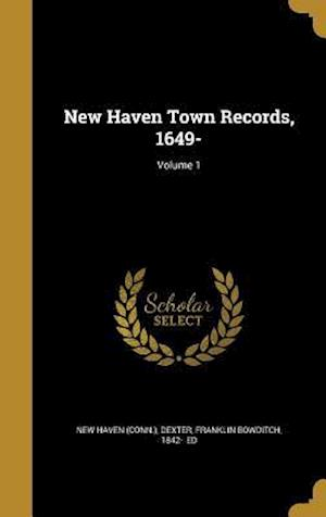 Bog, hardback New Haven Town Records, 1649-; Volume 1