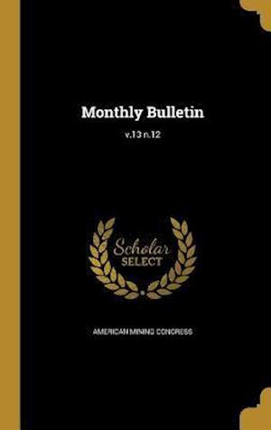 Bog, hardback Monthly Bulletin; V.13 N.12