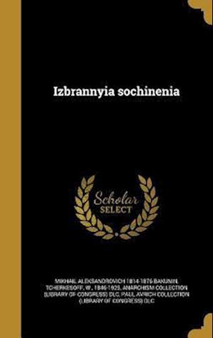 Bog, hardback Izbrannyia Sochinenia af Mikhail Aleksandrovich 1814-187 Bakunin
