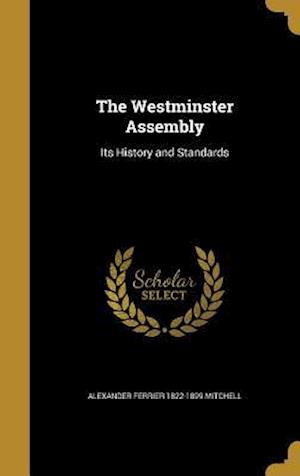 The Westminster Assembly af Alexander Ferrier 1822-1899 Mitchell