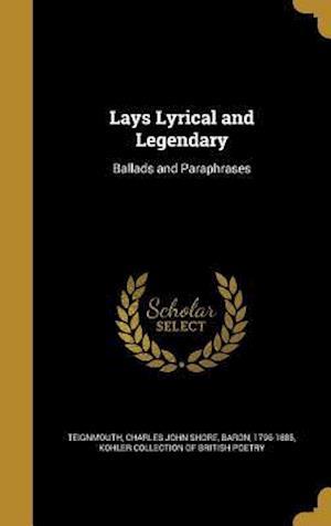 Bog, hardback Lays Lyrical and Legendary