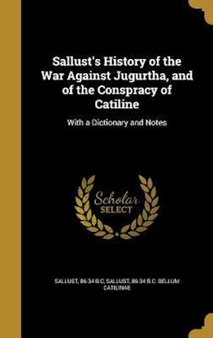 Bog, hardback Sallust's History of the War Against Jugurtha, and of the Conspracy of Catiline