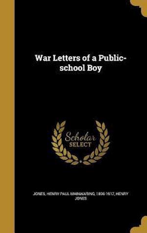 Bog, hardback War Letters of a Public-School Boy af Henry Jones