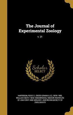 Bog, hardback The Journal of Experimental Zoology; V. 21 af William Keith 1848-1908 Brooks
