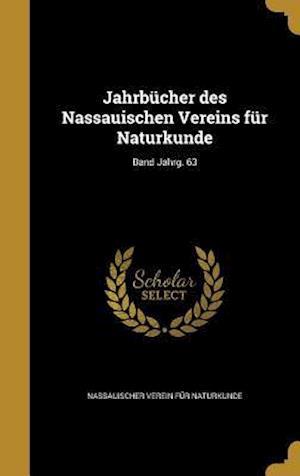 Bog, hardback Jahrbucher Des Nassauischen Vereins Fur Naturkunde; Band Jahrg. 63