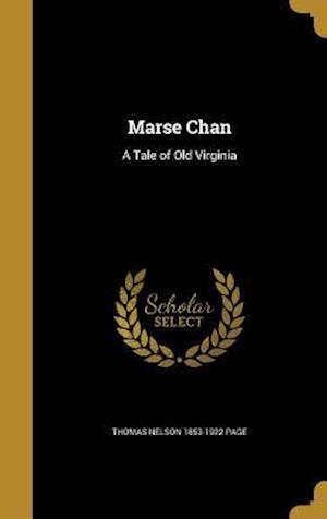 Bog, hardback Marse Chan af Thomas Nelson 1853-1922 Page