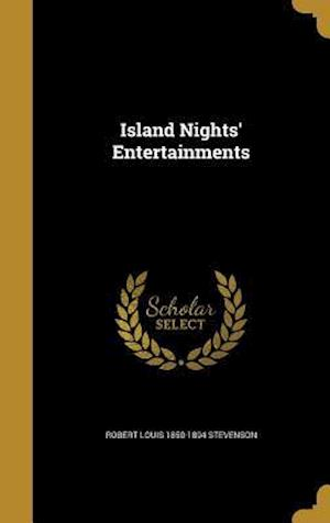 Bog, hardback Island Nights' Entertainments af Robert Louis 1850-1894 Stevenson