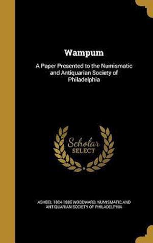 Bog, hardback Wampum af Ashbel 1804-1885 Woodward