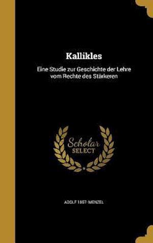 Bog, hardback Kallikles af Adolf 1857- Menzel