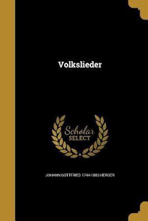 Bog, paperback Volkslieder af Johann Gottfried 1744-1803 Herder