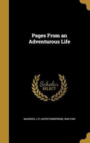 Bog, hardback Pages from an Adventurous Life
