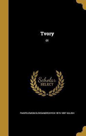 Tvory; 01 af Pantelemon Oleksandrovych 1819-1 Kulish