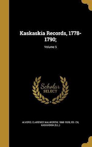 Bog, hardback Kaskaskia Records, 1778-1790;; Volume 5