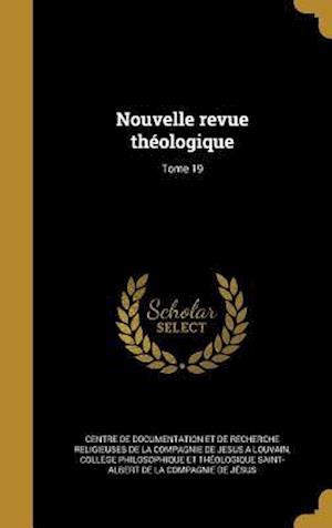 Bog, hardback Nouvelle Revue Theologique; Tome 19