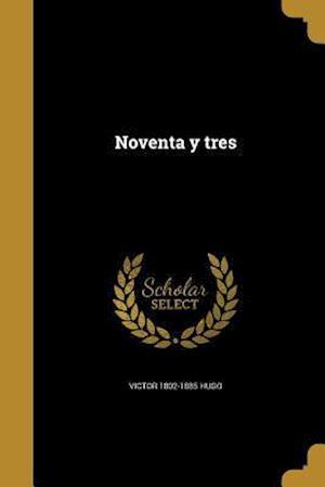 Bog, paperback Noventa y Tres af Victor 1802-1885 Hugo