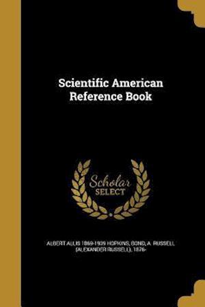 Scientific American Reference Book af Albert Allis 1869-1939 Hopkins