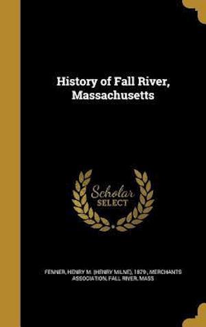 Bog, hardback History of Fall River, Massachusetts