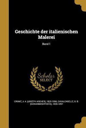 Bog, paperback Geschichte Der Italienischen Malerei; Band 1