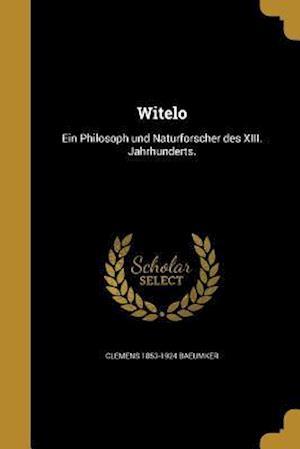 Bog, paperback Witelo af Clemens 1853-1924 Baeumker