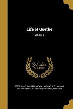 Bog, paperback Life of Goethe; Volume 2 af Peter Hume 1849-1918 Brown