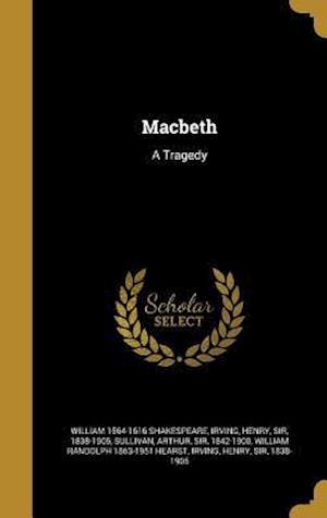 Bog, hardback Macbeth af William 1564-1616 Shakespeare
