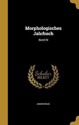 Bog, hardback Morphologisches Jahrbuch; Band 10