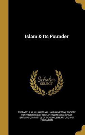 Bog, hardback Islam & Its Founder