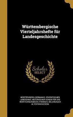 Bog, hardback Wurttembergische Vierteljahrshefte Fur Landesgeschichte