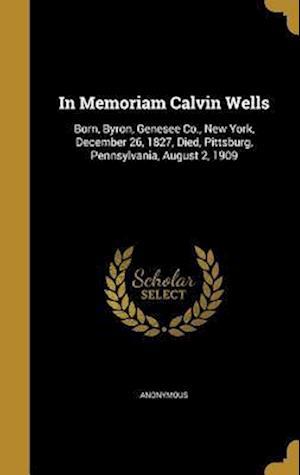 Bog, hardback In Memoriam Calvin Wells